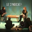 // EN DIRECT // LE SYNDICAT, PAR CATASTROPHE