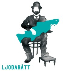 Ljodahått – « Is not exactly a nordic poetic folk rock band »