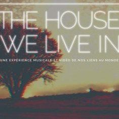 NUIT BLANCHE « The House We Live In » par le collectif Bravery in Battle
